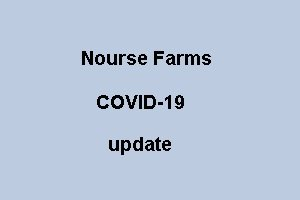Nourse Farms COVID-19 update...